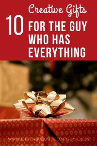 Creative-gifts-for-the-guy-who-has-everything
