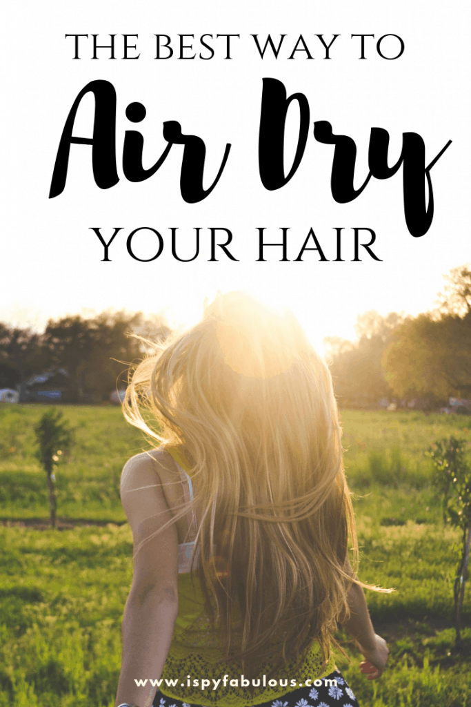air-dry-hair, how to air dry hair, best products to air dry hair