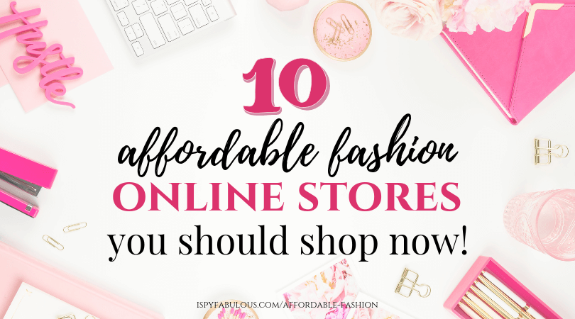 10 Affordable Fashion Online Stores You Should Shop Now!