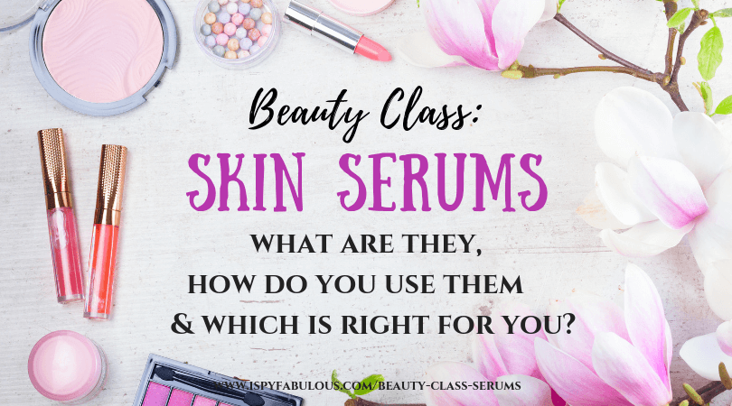 skin-serums, what is a skin serum, how to use a skin serum, best skin serums, affordable skin serums, skin serum reviews, do skin serums work