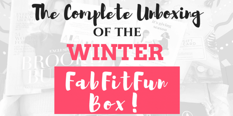 Complete Unboxing of the FabFitFun Winter Box!