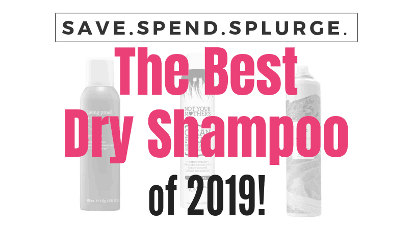 the-best-dry-shampoo, dry shampoo reviews, affordable dry shampoo,