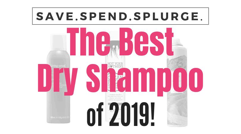 the-best-dry-shampoo, dry shampoo reviews, affordable dry shampoo,