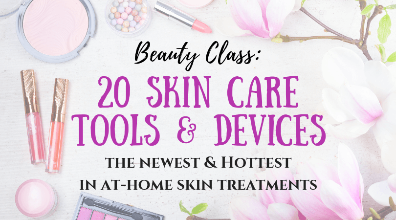 skin-care-devices-and-tools