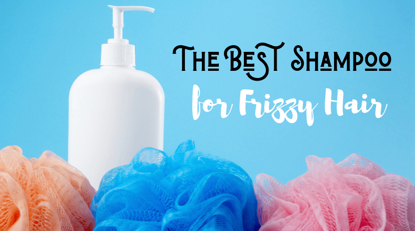 The Best Shampoo for Frizzy Hair