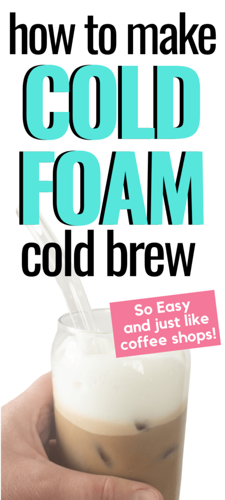 cold foam cold brew