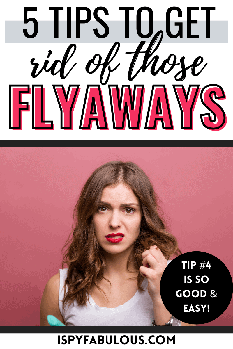 get rid of flyaways